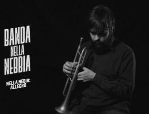 BANDA NELLA NEBBIA NEW ALBUM